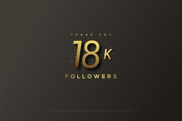 Merci 18k followers sur les numéros gris et or