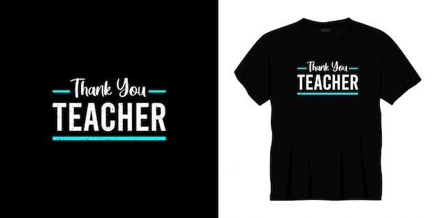 Merci conception de t-shirt de typographie enseignant.