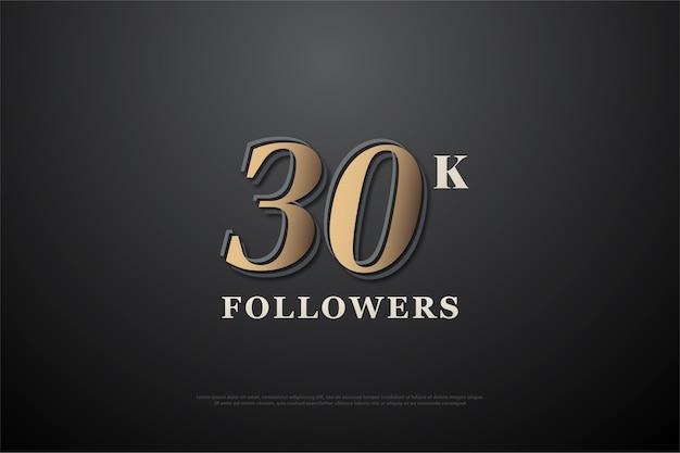 Merci à trente mille followers avec les chiffres élevés