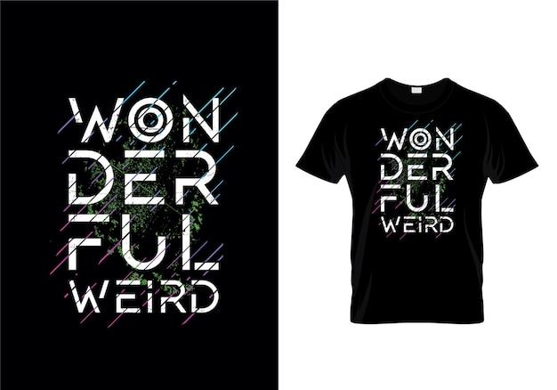 Merveilleuse conception de t-shirt bizarre