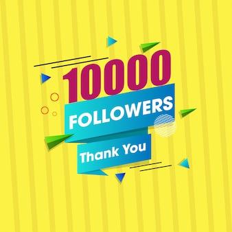 Message de remerciement pour 10000 abonnés aux médias sociaux.