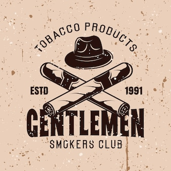 Messieurs fumeurs club vector emblème vintage avec chapeau et cigares croisés sur fond avec des textures grunge