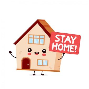 Mignon maison tenir signe restez à la maison.