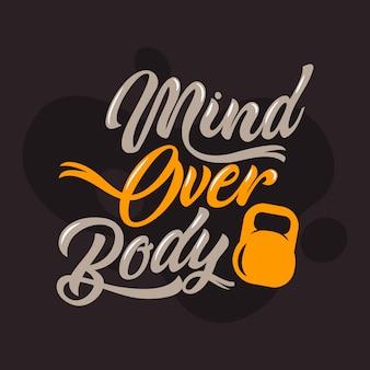 Mind over citations du corps. dictons et citations de gym