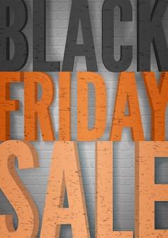 Modèle d'affiche vectorielle minimale de vente vendredi noir. lettres majuscules oranges sur fond de mur de briques grises. annonce de liquidation saisonnière de style grunge. conception de bannière promotionnelle d'offre de grande remise