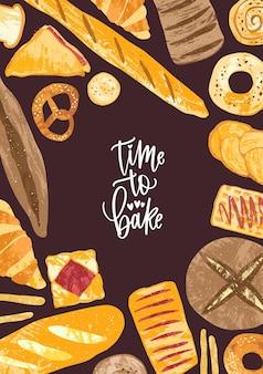 Modèle d'affiche vertical avec cadre composé de délicieux pains, de délicieux produits de boulangerie et de pâtisseries sucrées de différents types et phrase time to bake