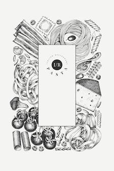 Modèle d'ajouts d'esprit de pâtes italiennes. illustration de nourriture dessinée à la main. style gravé. fond de différents types de pâtes vintage.