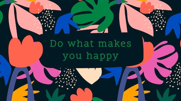Modèle de bannière de blog de citation de bonheur, faites ce qui vous rend heureux vecteur