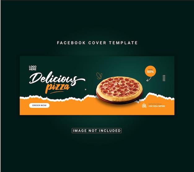 Modèle de bannière de couverture facebook de délicieuses pizzas et plats