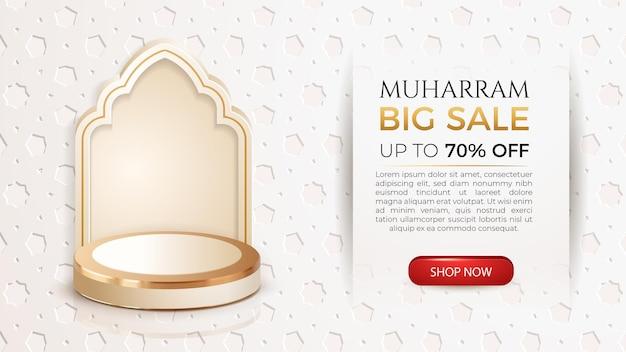 Modèle de bannière de grande vente muharram avec podium de luxe 3d