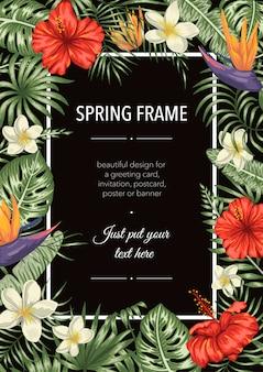 Modèle de cadre de printemps avec des fleurs et des feuilles tropicales