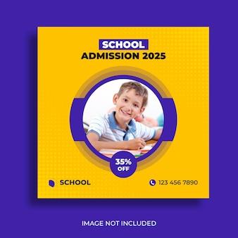 Modèle carré de publication sur les médias sociaux et de bannière web pour l'admission à l'école