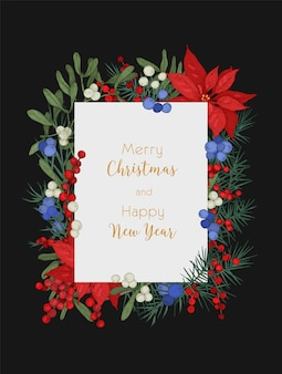Modèle de carte de voeux ou de carte postale de noël et du nouvel an décoré de branches de conifères, de baies de genévrier et de gui et de feuilles de poinsettia
