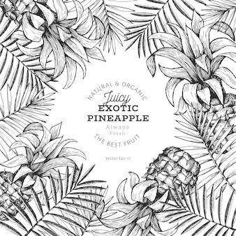 Modèle de conception d'ananas et de feuilles tropicales. illustration de fruits tropicaux dessinés à la main. bannière de fruits ananas style gravé. cadre botanique rétro.