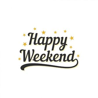 Modèle de conception de vecteur texte happy weekend