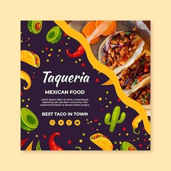 Modèle de flyer carré de cuisine mexicaine savoureuse