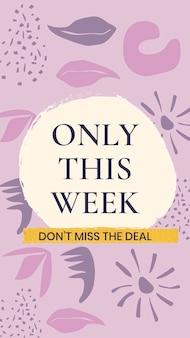 Modèle d'histoire instagram de vente, conception de magasinage en ligne modifiable, uniquement cette semaine vecteur