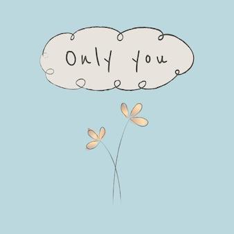 Modèle modifiable de citation de motivation avec plante doodle uniquement vous