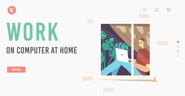 Modèle de page de destination de travail indépendant à distance. homme indépendant portant des vêtements hipster assis sur le rebord de la fenêtre travaillant à distance sur un ordinateur portable. travail de caractère d'employé à la maison. illustration vectorielle de gens de dessin animé
