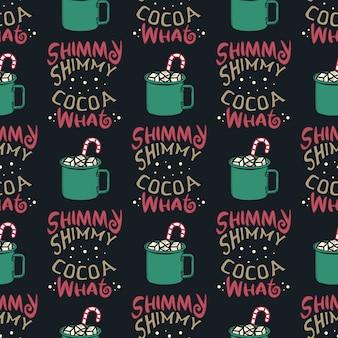 Modèle sans couture drôle de noël, impression graphique pour la fête de noël pull laide, décoration avec tasse de cacao et bonbons. citation de typographie amusante.