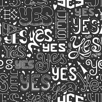 Modèle sans couture avec lettres oui dessinées à la main