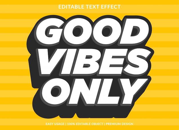 Modèle de texte uniquement avec de bonnes vibrations et un style audacieux en 3d