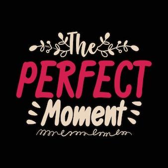 Le moment parfait