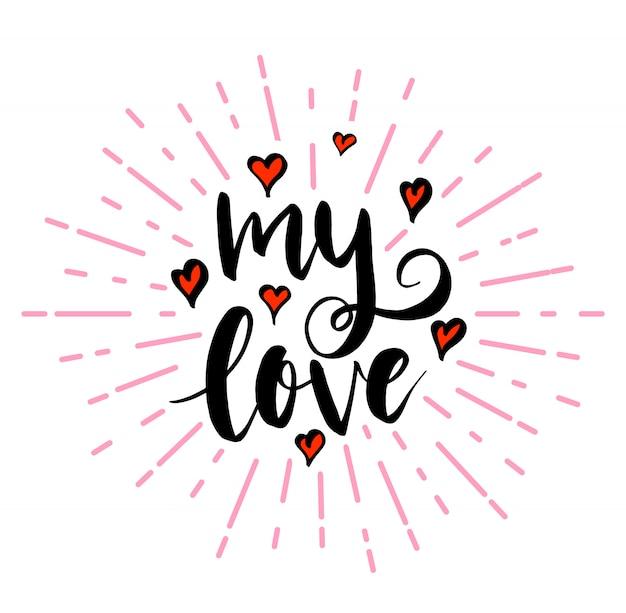 Mon amour lettrage avec des coeurs
