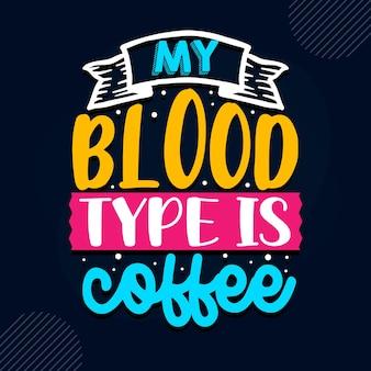 Mon groupe sanguin est le café citation de l'infirmière vecteur premium