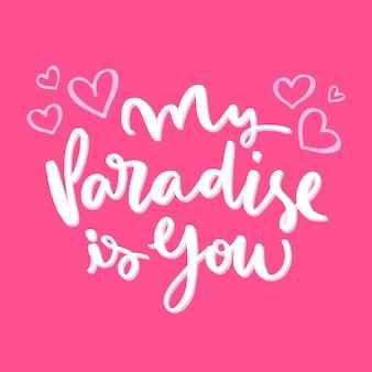 Mon paradis c'est toi le lettrage