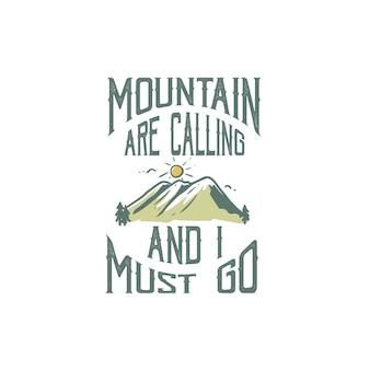 Montagne appelle conception t-shirt randonnée