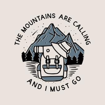 Les montagnes appellent et je dois y aller avec des sacs, des chapeaux, des nattes et autre illustration vintage de matériel de randonnée