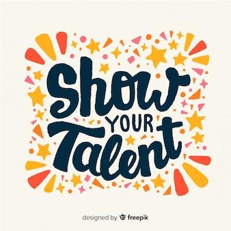 Montrez votre lettrage de talent