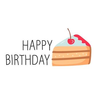 Morceau de gâteau buveur fort style de dessin animé de lettrage joyeux anniversaire