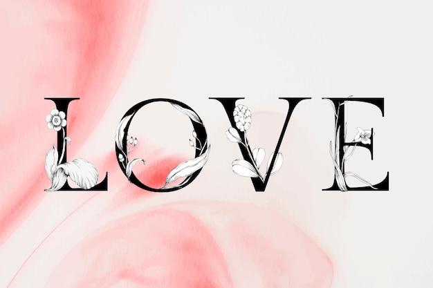 Mot d'amour décoré de polices aquarelle typographie