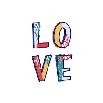 Mot d'amour ou message romantique écrit à la main avec une police créative cool décorée de taches et de points colorés