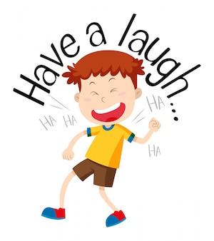 Mot pour rire avec un garçon qui rit