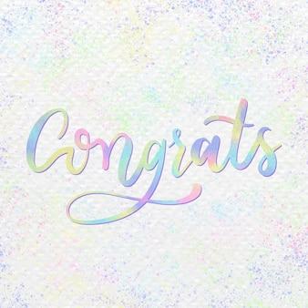 Mot de typographie de calligraphie de texte félicitations pastel