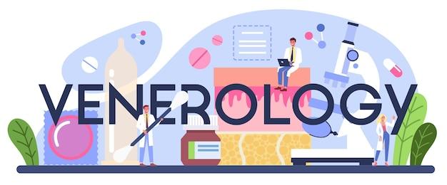 Mot typographique de vénéréologie. diagnostic professionnel des maladies dermatologiques, des maladies sexuellement transmissibles et des infections. dermatovénérologie.