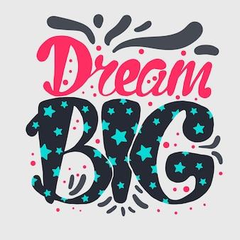 Motivation et lettrage de rêve