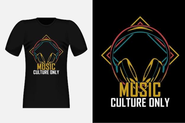 Musique culture seulement silhouette vintage t-shirt design illustration