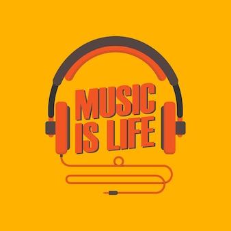 La musique est la vie avec l'illustration du casque