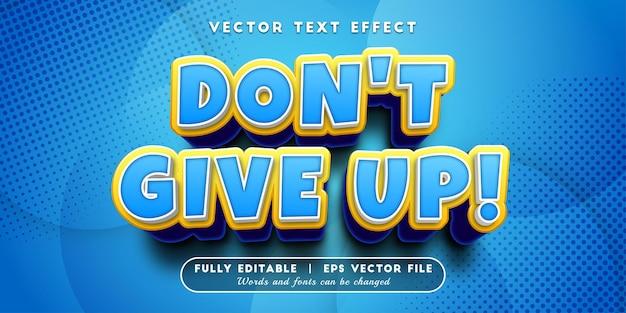 N'abandonnez pas l'effet de texte avec un style de texte modifiable