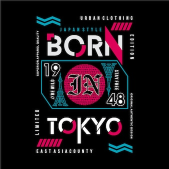 Né dans la conception de typographie graphique de tokyo