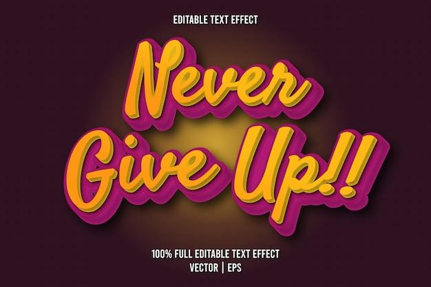 Ne jamais abandonner!! style rétro à effet de texte modifiable