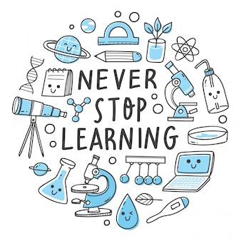 Ne jamais arrêter d'apprendre le lettrage. objets liés à la science dans l'illustration de style kawaii doodle