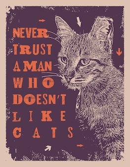 Ne jamais faire confiance à un homme qui n'aime pas les chats