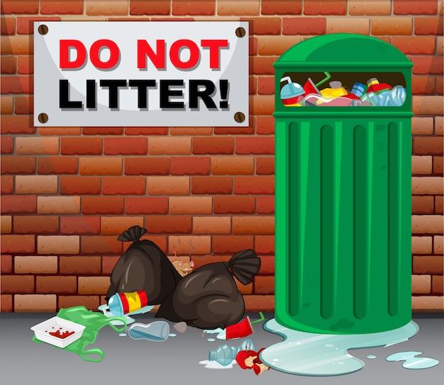Ne jetez pas d'enseigne avec beaucoup d'ordures en dessous