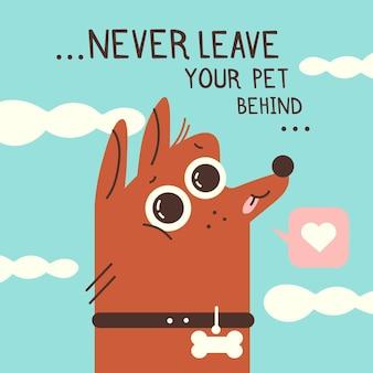 Ne laissez jamais votre animal de compagnie derrière l'illustration avec un chien
