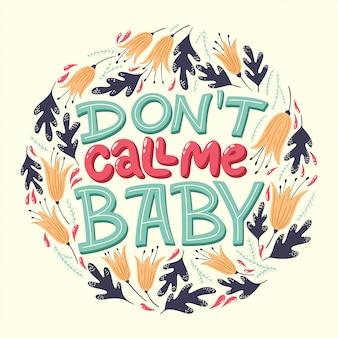 Ne m'appelle pas bébé